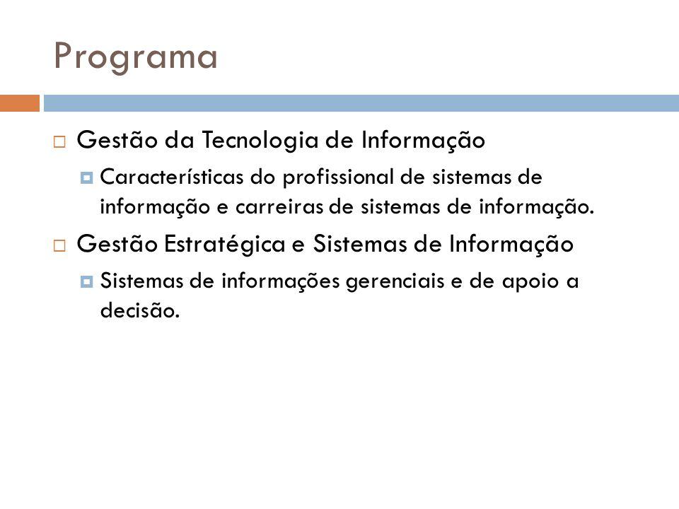 Programa Gestão da Tecnologia de Informação