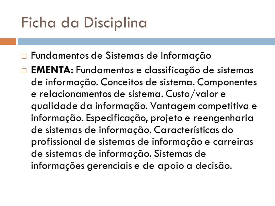 Ficha da Disciplina Fundamentos de Sistemas de Informação