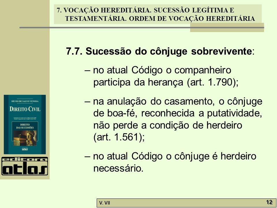 7.7. Sucessão do cônjuge sobrevivente: