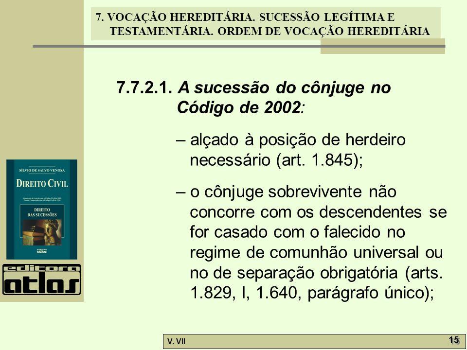 7.7.2.1. A sucessão do cônjuge no Código de 2002: