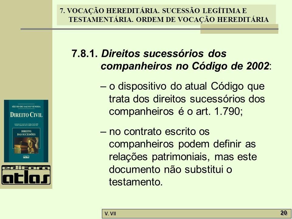 7.8.1. Direitos sucessórios dos companheiros no Código de 2002: