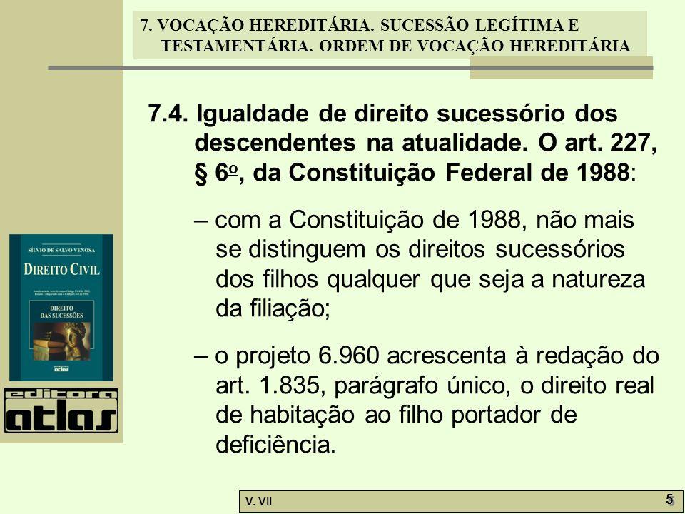 7. 4. Igualdade de direito sucessório dos descendentes na atualidade
