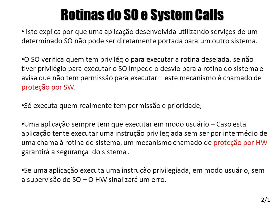 Rotinas do SO e System Calls
