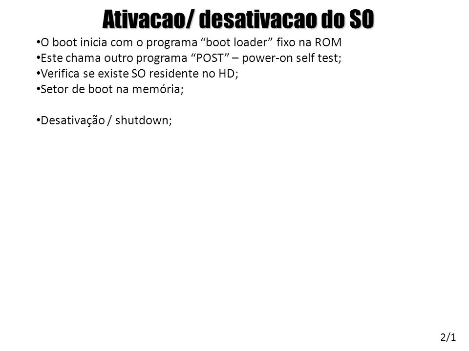 Ativacao/ desativacao do SO