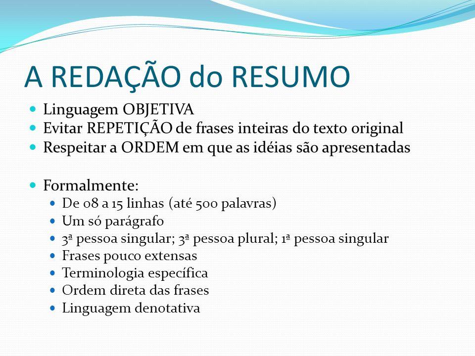 A REDAÇÃO do RESUMO Linguagem OBJETIVA