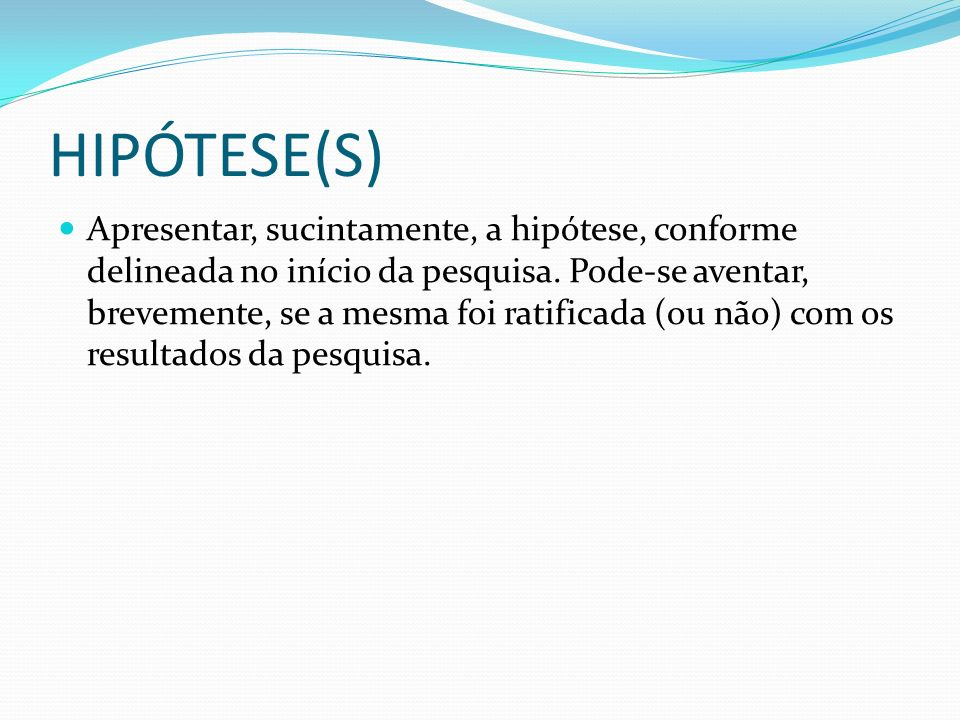 HIPÓTESE(S)