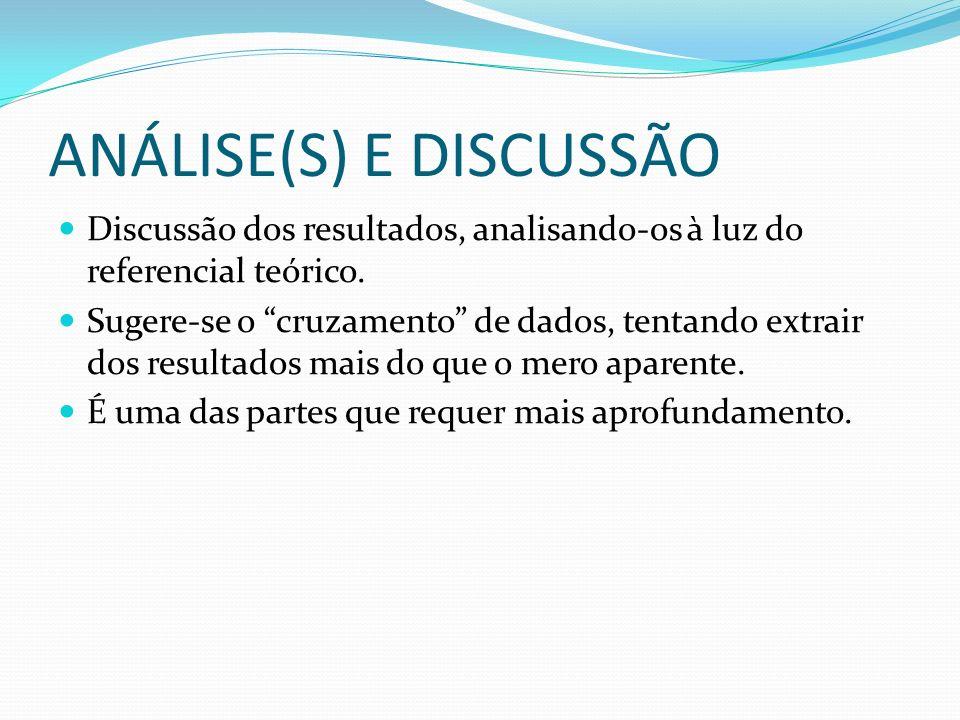 ANÁLISE(S) E DISCUSSÃO