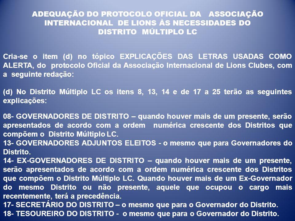 ADEQUAÇÃO DO PROTOCOLO OFICIAL DA ASSOCIAÇÃO INTERNACIONAL DE LIONS ÀS NECESSIDADES DO