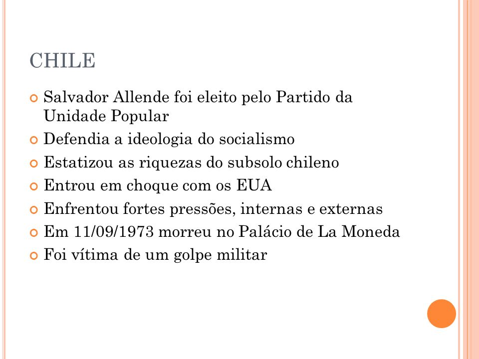 CHILE Salvador Allende foi eleito pelo Partido da Unidade Popular