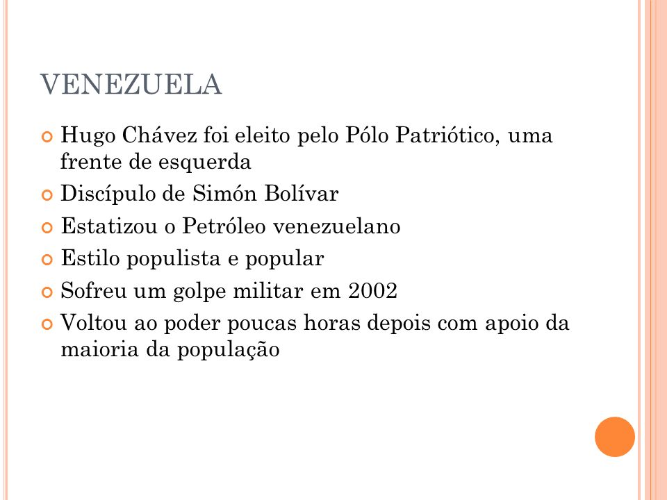 VENEZUELA Hugo Chávez foi eleito pelo Pólo Patriótico, uma frente de esquerda. Discípulo de Simón Bolívar.