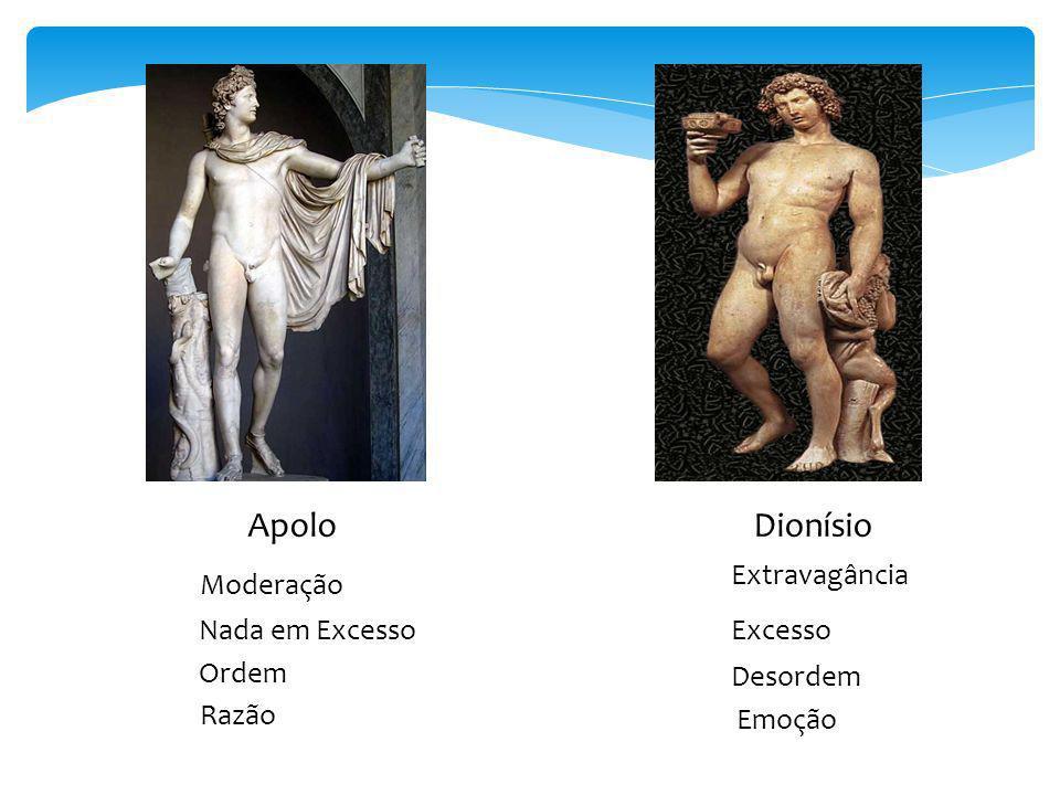 Apolo Dionísio Extravagância Moderação Nada em Excesso Excesso Ordem