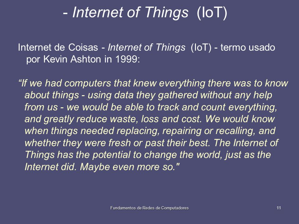 - Internet of Things (IoT)