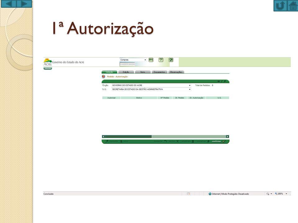 1ª Autorização