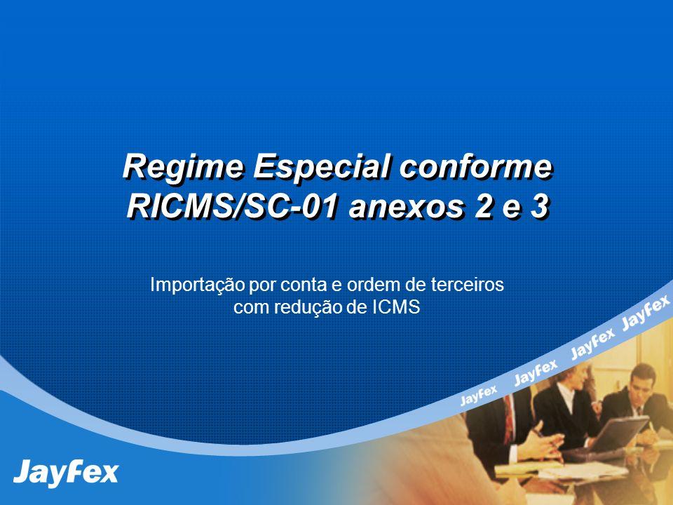 Regime Especial conforme RICMS/SC-01 anexos 2 e 3
