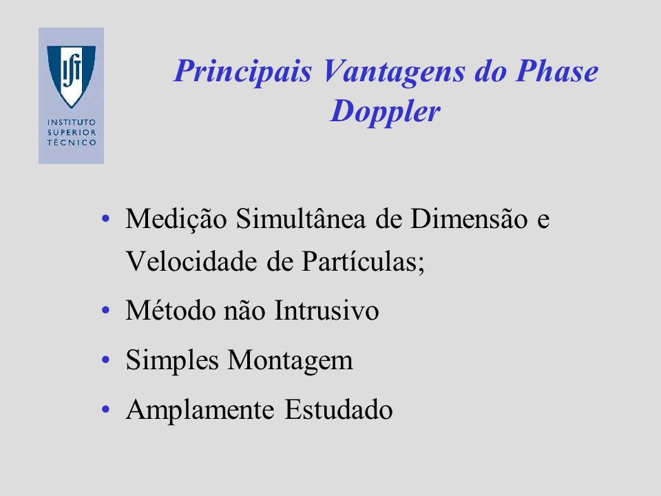 Principais Vantagens do Phase Doppler