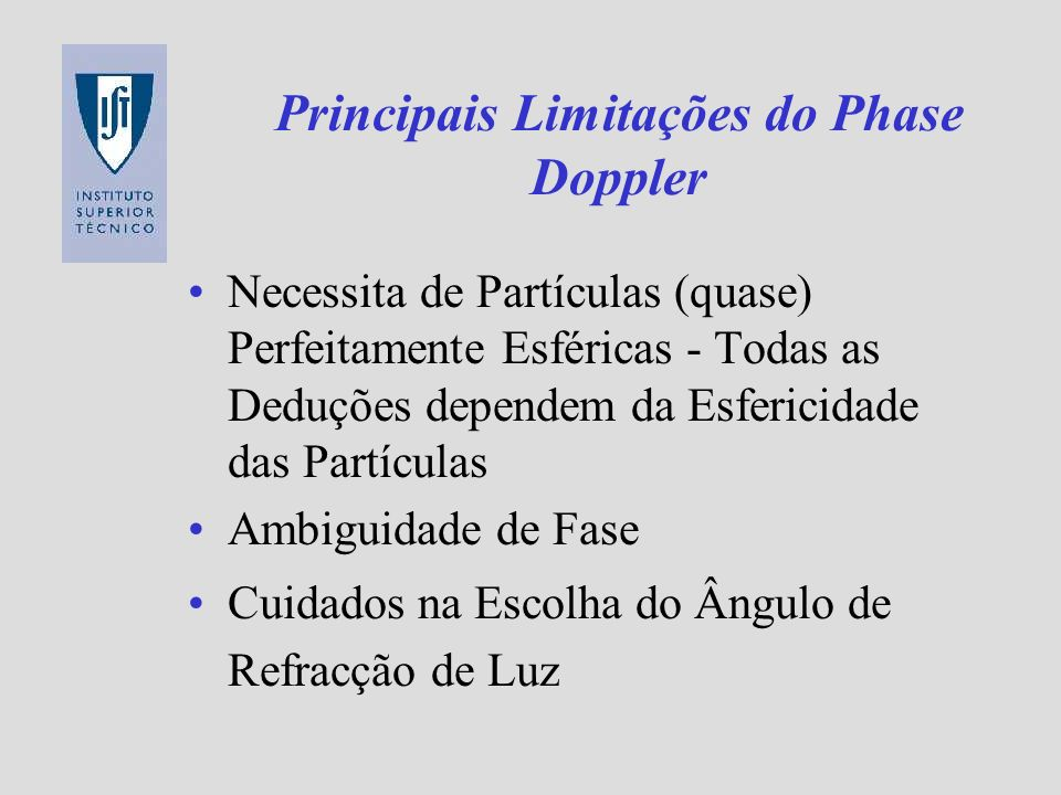 Principais Limitações do Phase Doppler