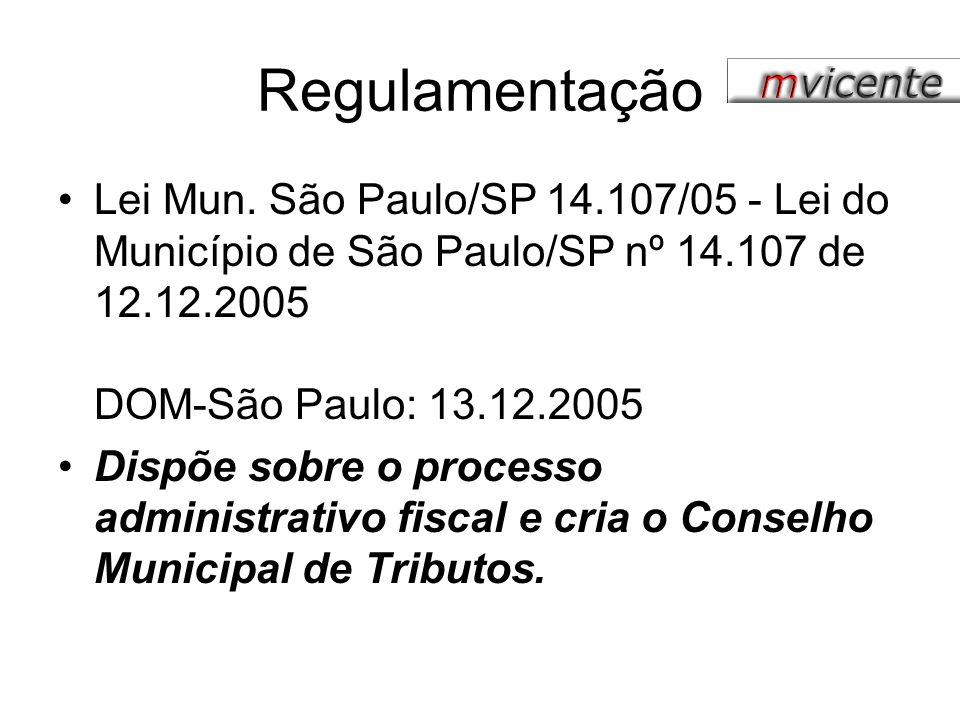 Regulamentação Lei Mun. São Paulo/SP 14.107/05 - Lei do Município de São Paulo/SP nº 14.107 de 12.12.2005 DOM-São Paulo: 13.12.2005.