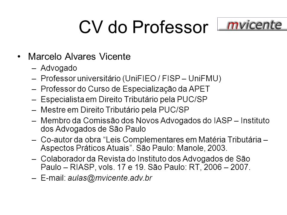 CV do Professor Marcelo Alvares Vicente Advogado