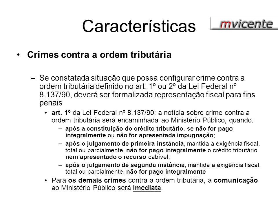 Características Crimes contra a ordem tributária