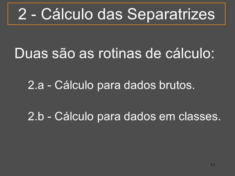 2 - Cálculo das Separatrizes