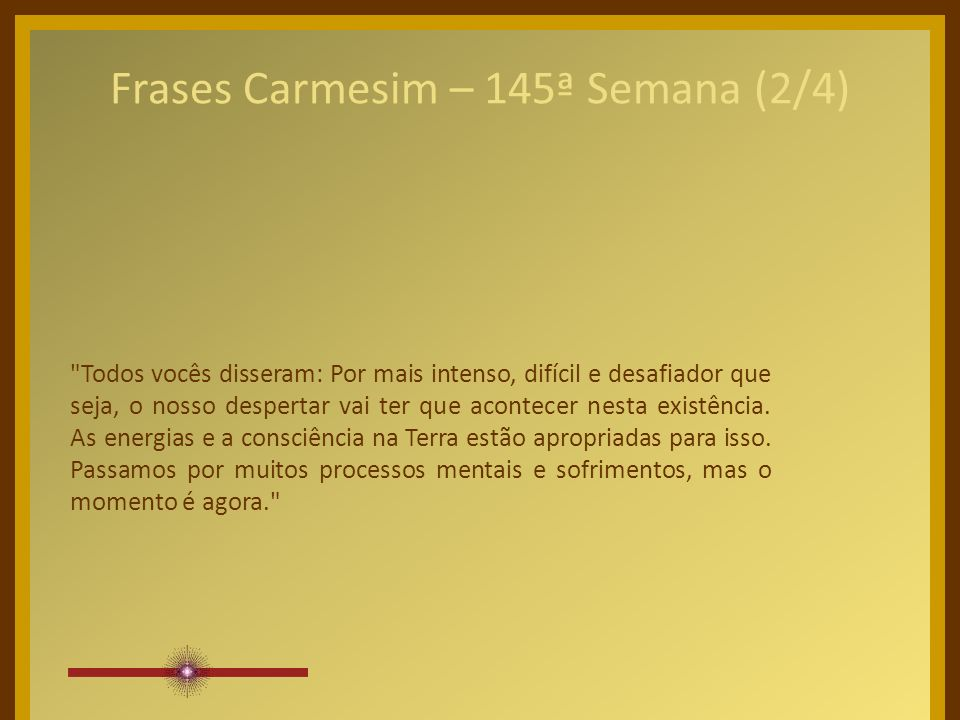 Frases Carmesim – 145ª Semana (2/4)
