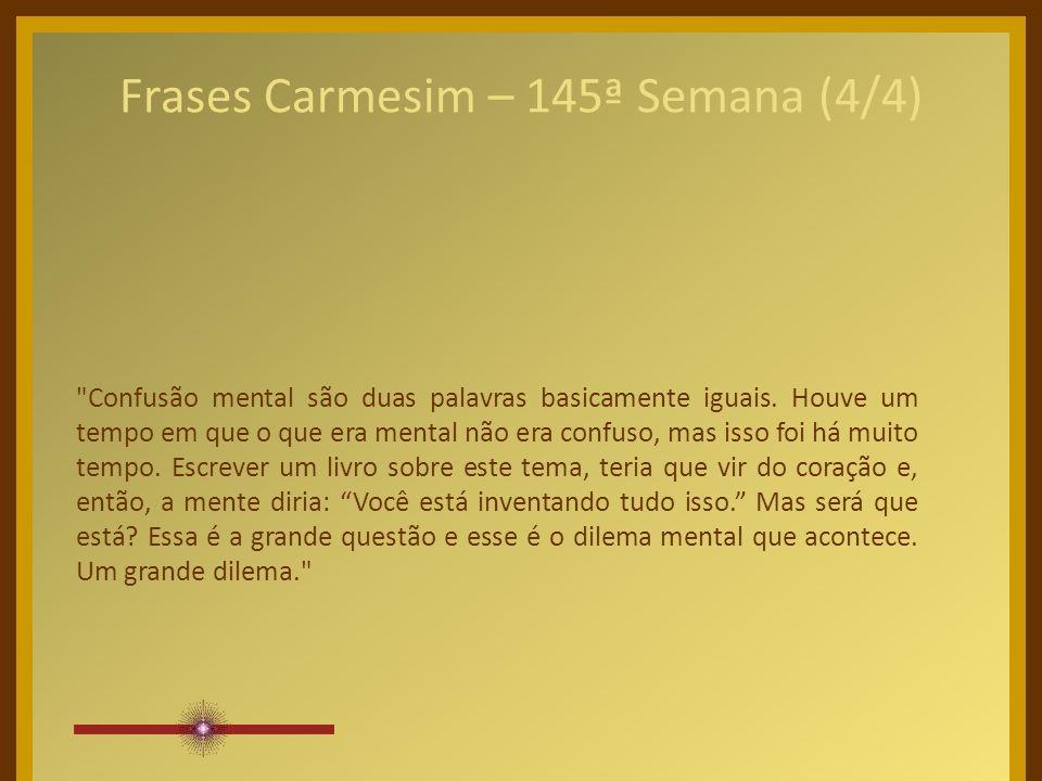 Frases Carmesim – 145ª Semana (4/4)