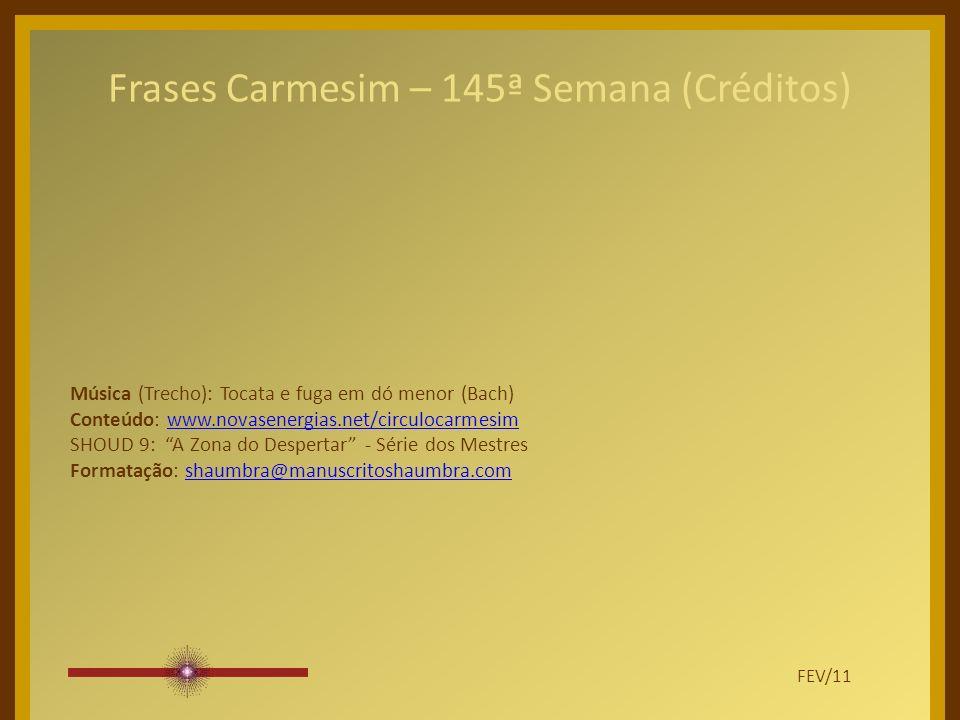 Frases Carmesim – 145ª Semana (Créditos)