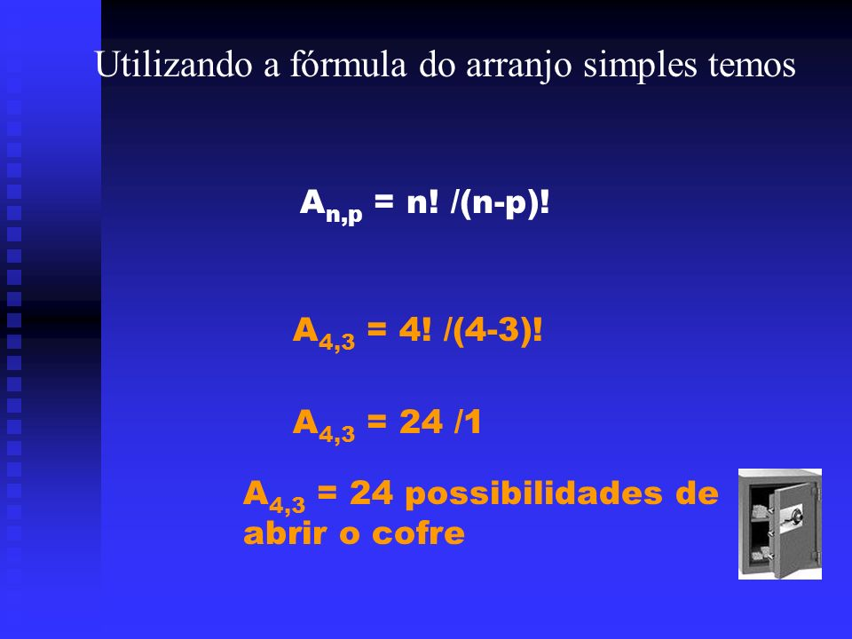 Utilizando a fórmula do arranjo simples temos