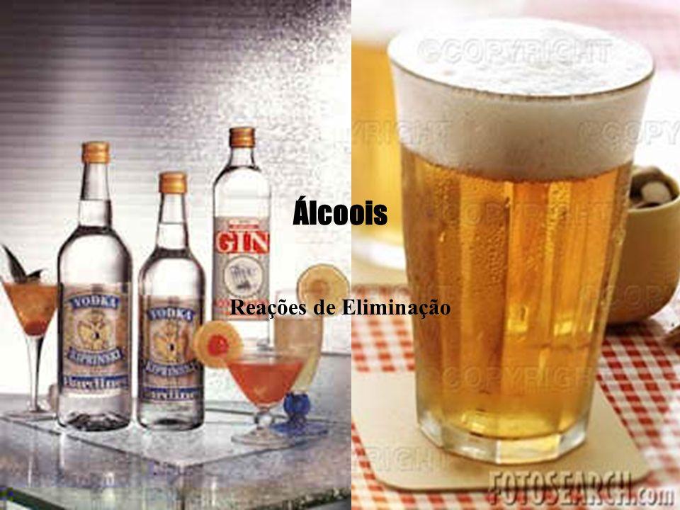 Álcoois Reações de Eliminação