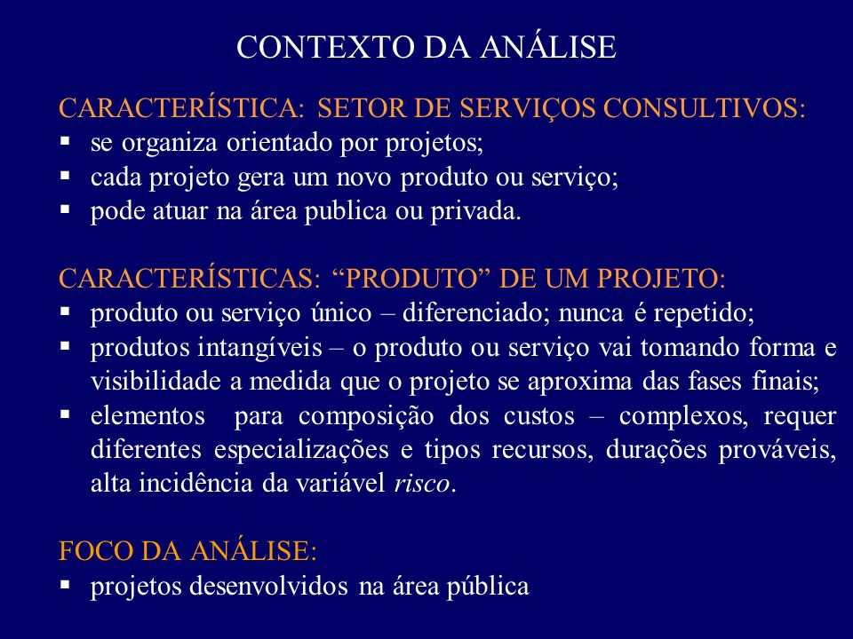 CONTEXTO DA ANÁLISE CARACTERÍSTICA: SETOR DE SERVIÇOS CONSULTIVOS: