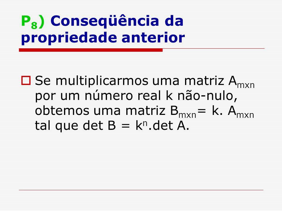 P8) Conseqüência da propriedade anterior