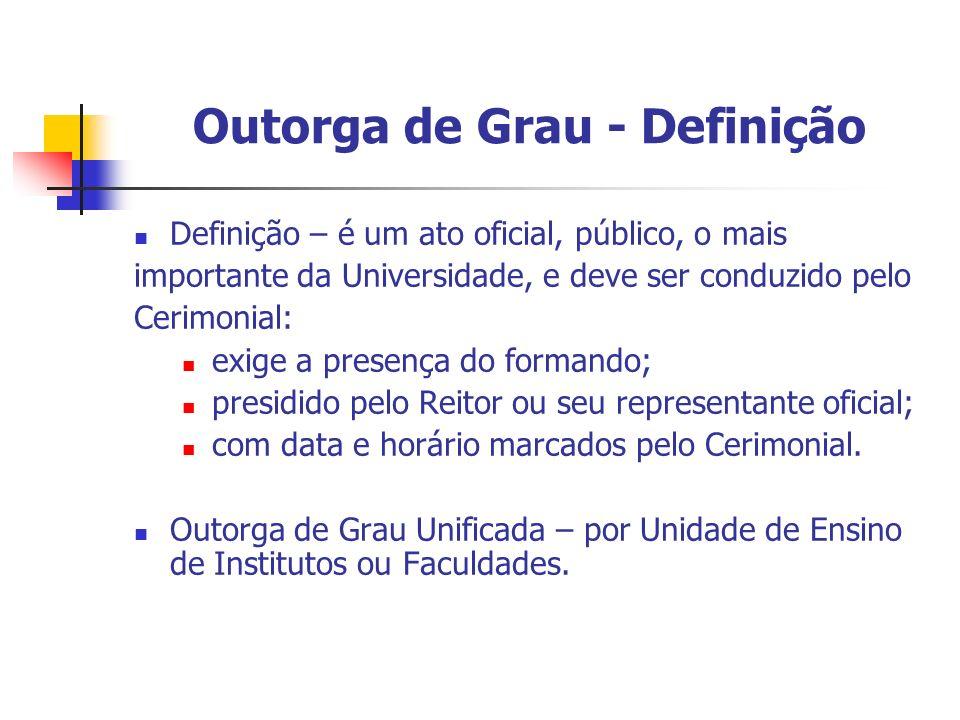 Outorga de Grau - Definição