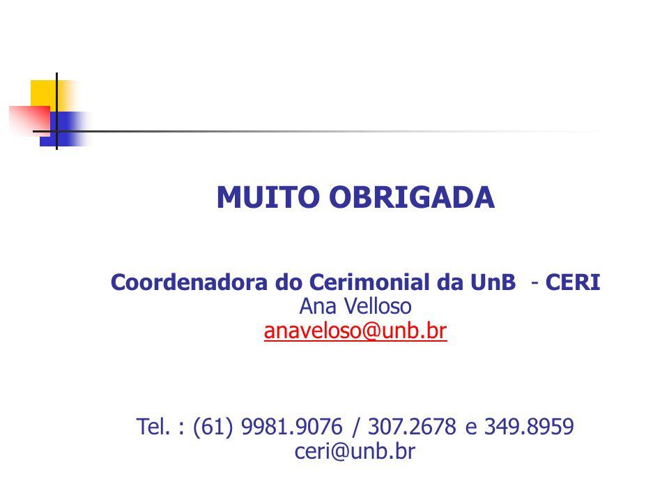 Coordenadora do Cerimonial da UnB - CERI
