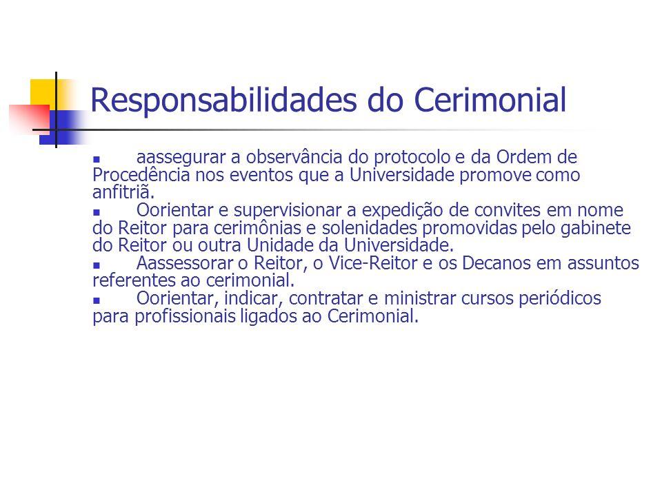 Responsabilidades do Cerimonial