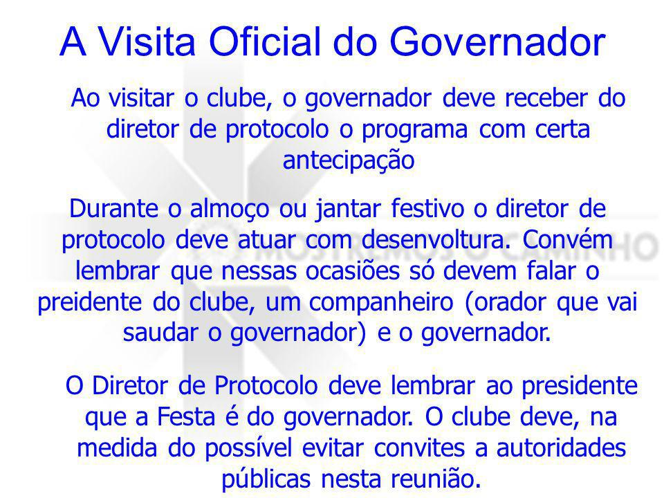 A Visita Oficial do Governador