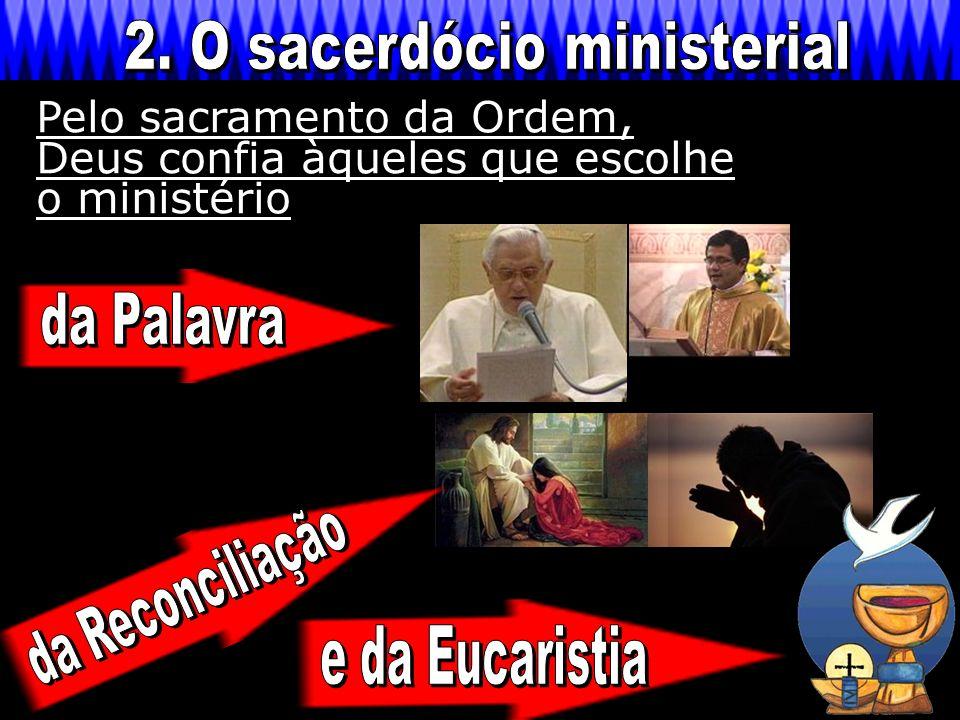 2. O sacerdócio ministerial