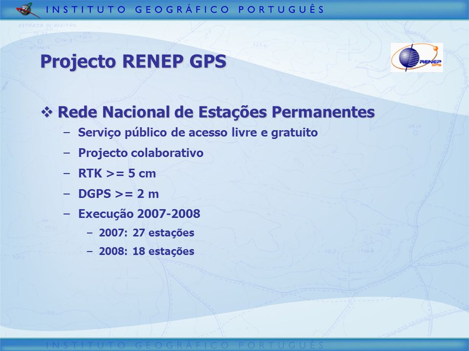 Projecto RENEP GPS Rede Nacional de Estações Permanentes