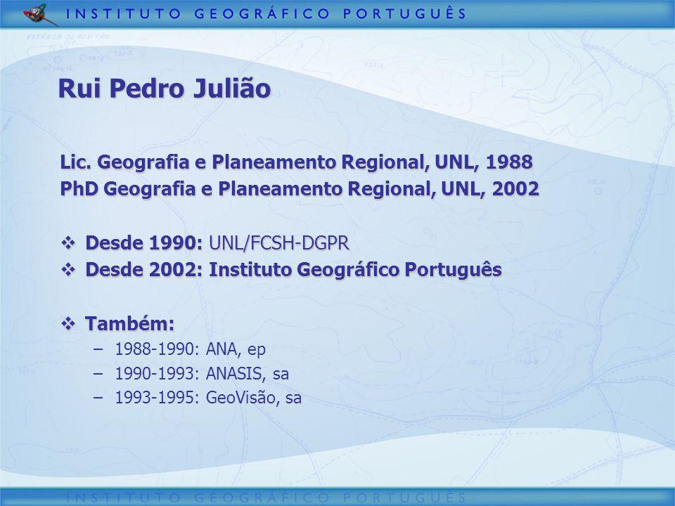 Rui Pedro Julião Lic. Geografia e Planeamento Regional, UNL, 1988