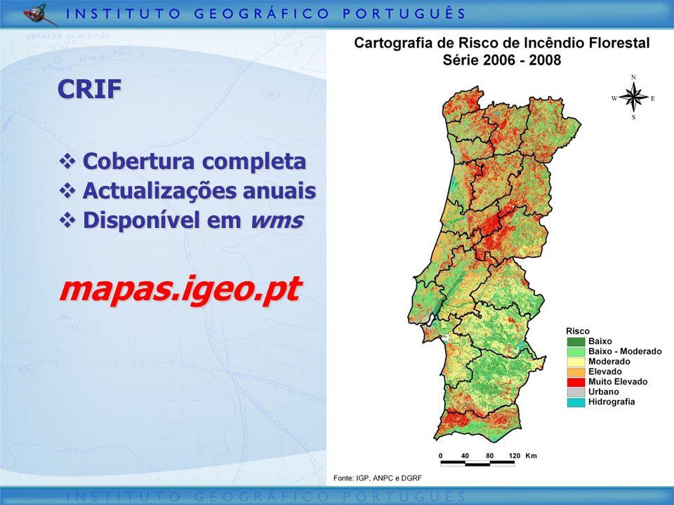 mapas.igeo.pt CRIF Cobertura completa Actualizações anuais
