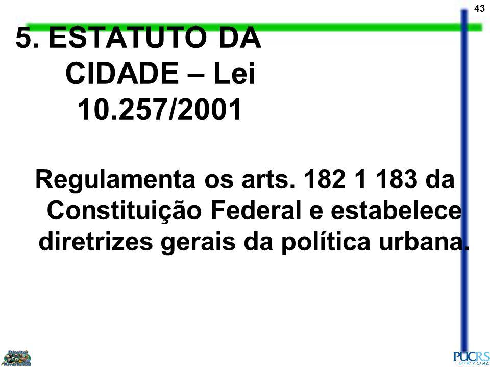 5. ESTATUTO DA CIDADE – Lei 10.257/2001