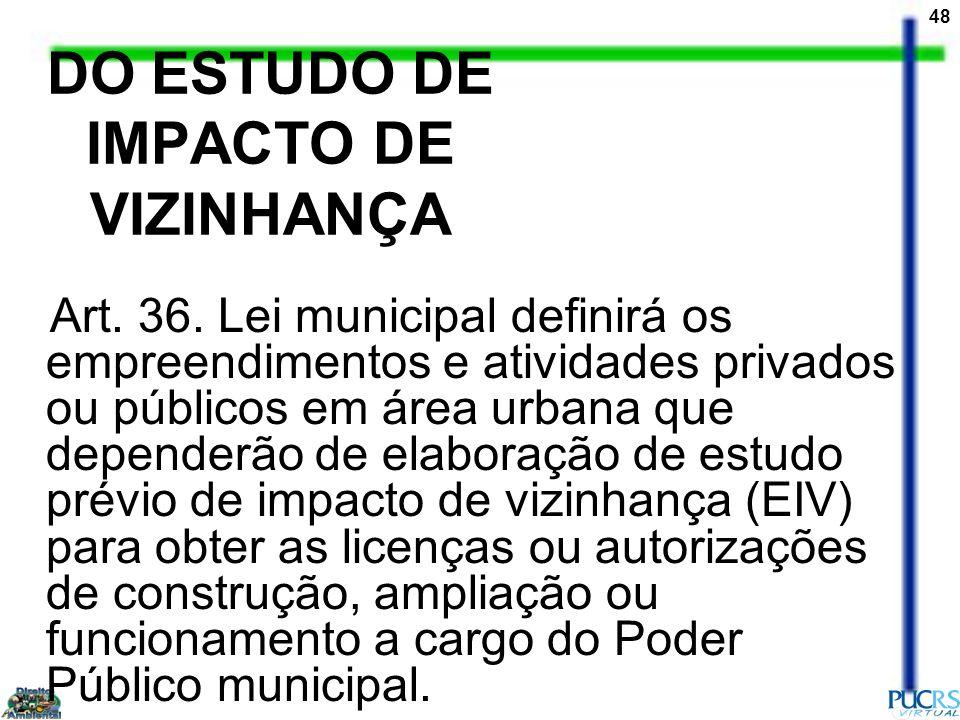 DO ESTUDO DE IMPACTO DE VIZINHANÇA