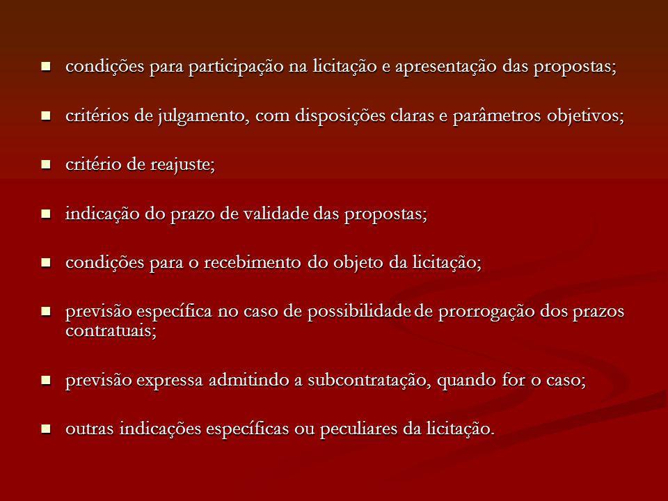 condições para participação na licitação e apresentação das propostas;