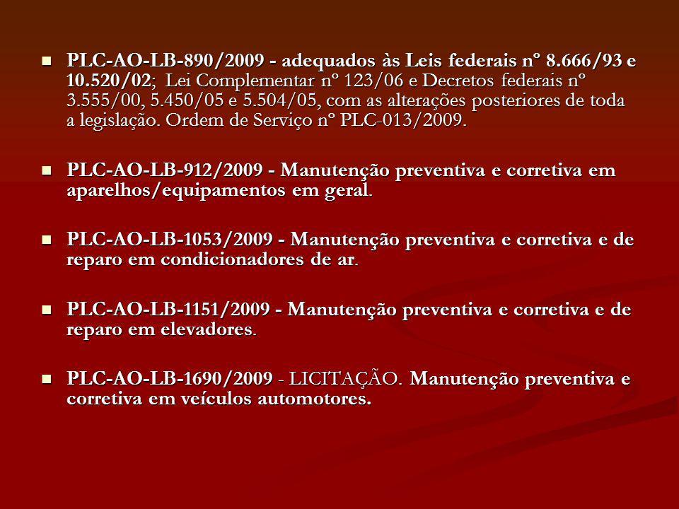 PLC-AO-LB-890/2009 - adequados às Leis federais nº 8. 666/93 e 10