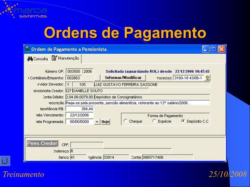 Ordens de Pagamento Treinamento 25/10/2008
