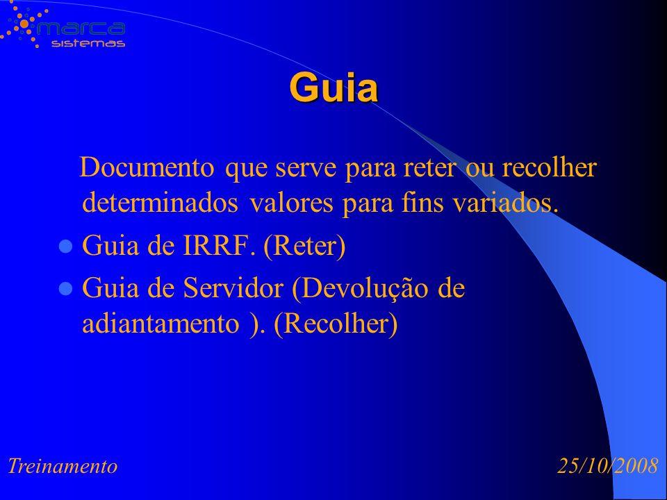 Guia Documento que serve para reter ou recolher determinados valores para fins variados. Guia de IRRF. (Reter)