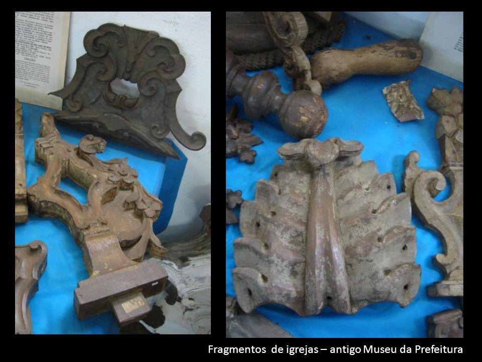 Fragmentos de igrejas – antigo Museu da Prefeitura