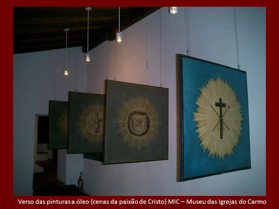 Verso das pinturas a óleo (cenas da paixão de Cristo) MIC – Museu das Igrejas do Carmo