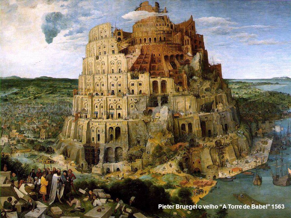 Pieter Bruegel o velho A Torre de Babel 1563