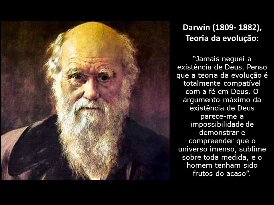 Darwin (1809- 1882), Teoria da evolução:
