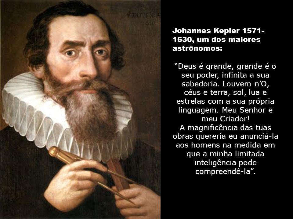 Johannes Kepler 1571-1630, um dos maiores astrônomos: